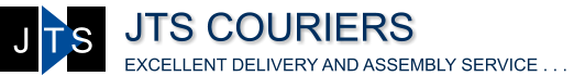 JTS COURIERS EXCELLENT DELIVERY AND ASSEMBLY SERVICE . . . J T S